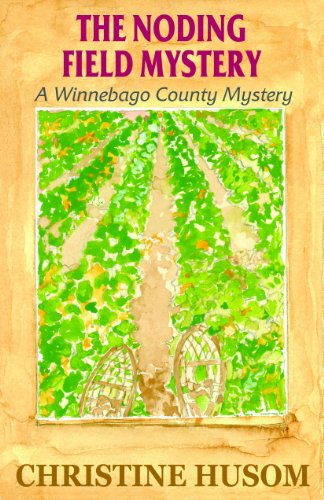 The Noding Field Mystery (Winnebago County Mystery Thriller Series Book 4)