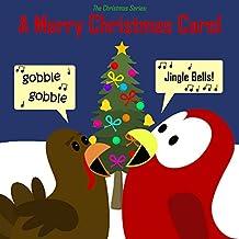The Christmas Series: A Merry Christmas Carol (Sammy the Bird Book)
