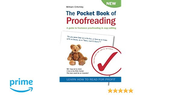 The Pocket Book of Proofreading: A guide to freelance proofreading ...