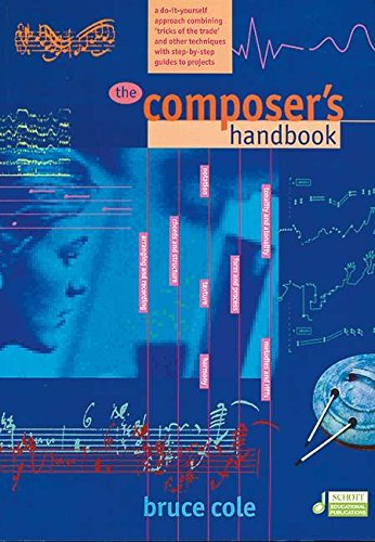 THE COMPOSER'S HANDBOOK DO-IT-YOURSELF APPROACH