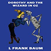 Dorothy and the Wizard in Oz: Wizard of Oz, Book 4, Special Annotated Edition | L. Frank Baum