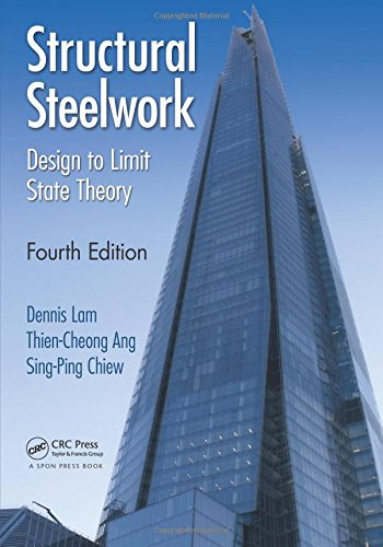 Structural Steelwork: Design to Limit State Theory, Fourth Edition
