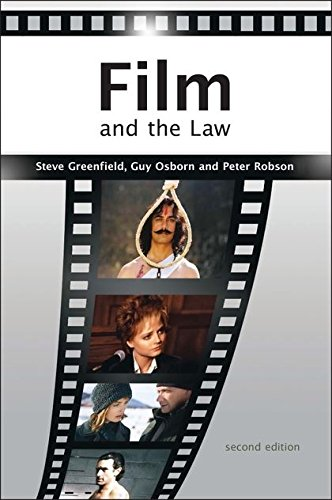Film and the Law: The Cinema of Justice (Second Edition)