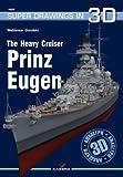 The Heavy Cruiser Prinz Eugen (Super Drawings in 3D)