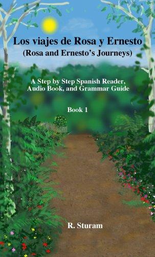 Los viajes de Rosa y Ernesto, Book 1. Spanish Reader and Audio ...