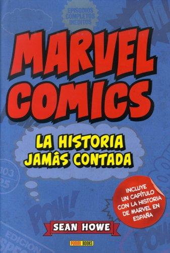 Descargar Libro Marvel Cómics. La Historia Jamás Contada Sean Howe