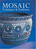 Mosaic Techniques and Traditions, Sonia King, 1402740611