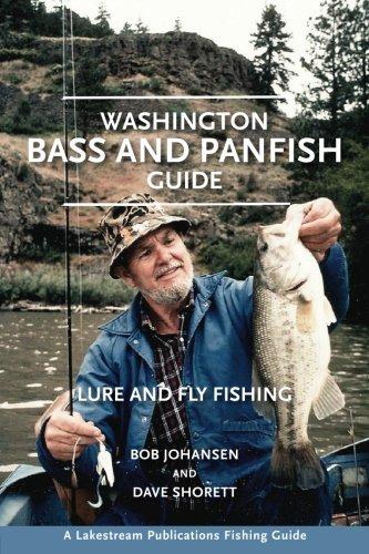 Washington Bass and Panfish Guide: Lure and Fly Fishing