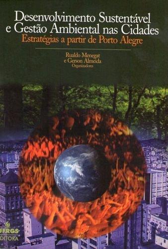 Download Desenvolvimento Sustentável e Gestão Ambiental nas Cidades pdf epub