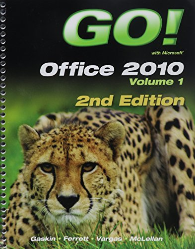 GO! with Office 2010 Volume 1, and myitlab with Pearson eText