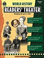 World History Readers' Theater, Grades 5-8