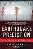 Earthquake Prediction: Dawn of the New Seismology