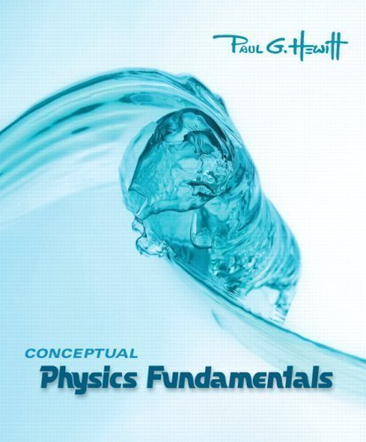Conceptual Physics Fundamentals 1st edition by Hewitt, Paul G. (2007) Paperback