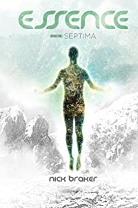 Essence: Book 1 - Septima (Volume 1)