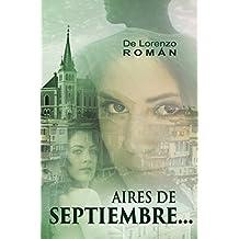AIRES DE SEPTIEMBRE. (Spanish Edition)