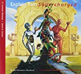 img - for Explain Pain Super Charged (8316) book / textbook / text book