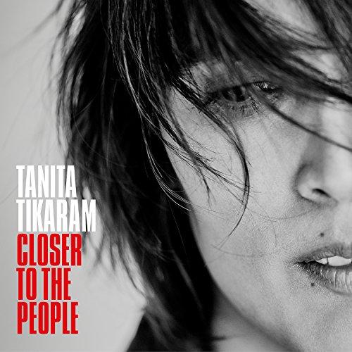 Closer to the People (The Best Of Tanita Tikaram)