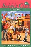 Team Play (Saddle Club series Book 15)
