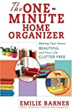 The One-Minute Home Organizer, Emilie Barnes, 0736921346