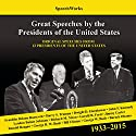 Great Speeches by the Presidents of the United States, 1933–2015 Speech by  SpeechWorks - compilation, Barack Obama Narrated by Franklin D. Roosevelt, John F. Kennedy, Ronald Reagan