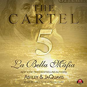 Amazon the cartel 5 la bella mafia audible audio edition audible sample fandeluxe