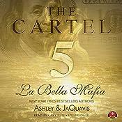 The Cartel 5: La Bella Mafia   Ashley & JaQuavis