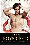 Fake Boyfriend: M/M Straight to Gay First Time Romance