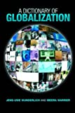 img - for A Dictionary of Globalization book / textbook / text book