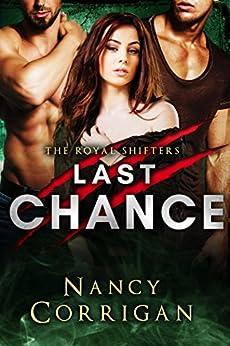 Last Chance: Royal-Kagan series: Volume 7 (Shifter World) by [Nancy Corrigan]