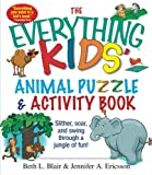 The Everything Kids' Animal Puzzles & Activity Book: Slither, Soar, And Swing Through A Jungle Of Fun!