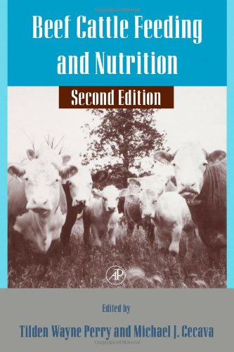 Beef Cattle Feeding and Nutrition, Second Edition (Animal Feeding and Nutrition)