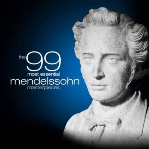 The 99 Most Essential Mendelss...