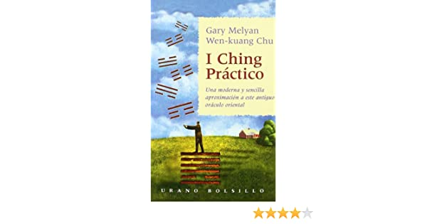 I Ching practico (Spanish Edition)
