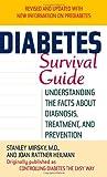 Diabetes Survival Guide, Stanley Mirsky and Joan Rattner Heilman, 0345493303