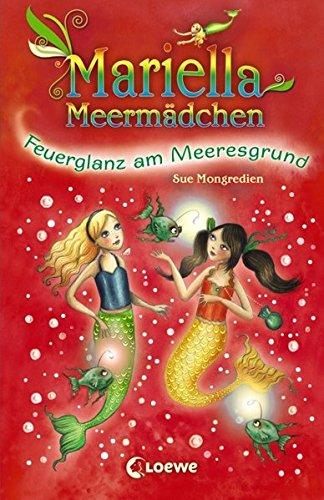Mariella Meermädchen - Feuerglanz am Meeresgrund: Band 5