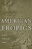 American Tropics: Articulating Filipino America