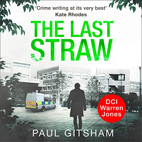 The Last Straw: DCI Warren Jone, Book 1