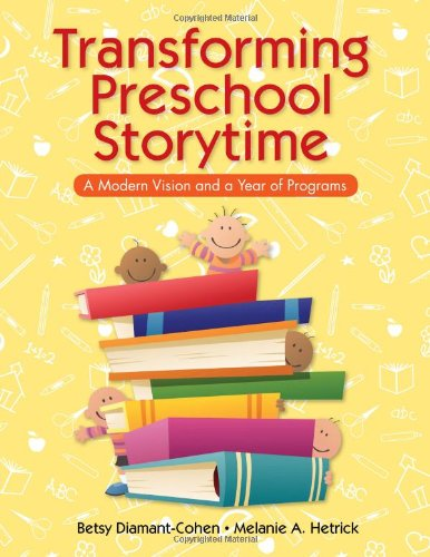 Pdf Social Sciences Transforming Preschool Storytime: A Modern Vision and a Year of Programs