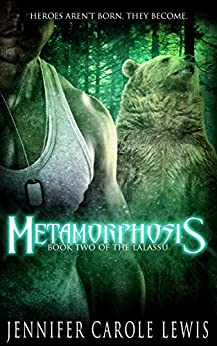 Metamorphosis: Book Two of the Lalassu by [Lewis, Jennifer Carole]