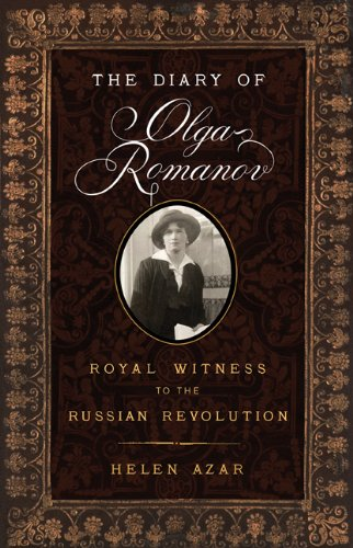 The Diary of Olga Romanov: Royal Witness to the Russian Revolution pdf epub