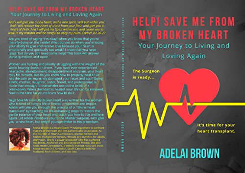 Help Save Me From My Broken Heart Your Journey To Living And