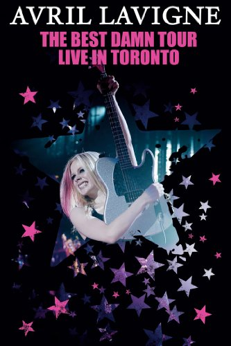 Avril Lavigne: The Best Damn Tour: Live in Toronto by
