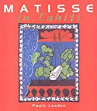 img - for Matisse in Tahiti by Laudon, Paule (2001) Hardcover book / textbook / text book