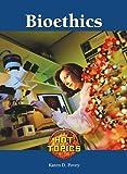 Bioethics, Carla Mooney and Leanne K. Currie-McGhee, 1420501178