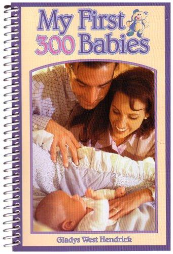 My First 300 Babies - Hurst 300