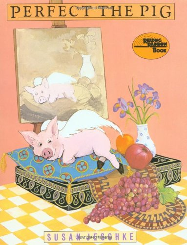 Perfect the Pig (Reading Rainbow Book) - Flying Pigs Farm
