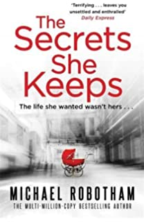 The Secrets She Keeps Life Wanted Wasnt Hers