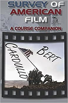 Survey of American Film: A Course Companion