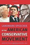 Landmark Speeches of the American Conservative Movement, , 1585445983