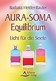Aura-Soma Equilibrium: Licht für die Seele